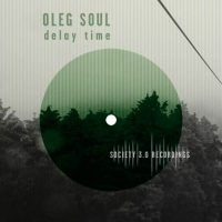 Delay Time by Oleg Soul