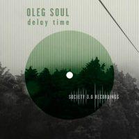 Delay Time by Oleg Soul