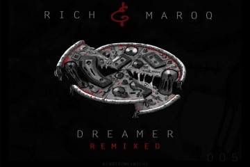 Dreamer Remixed - Rich & Maroq