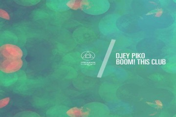 Boom! This Club - djey Piko