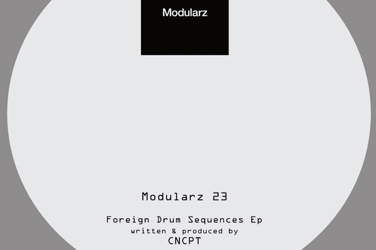 Foreign Drum Sequences EP - CNCPT