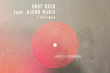 L'afrique - Andy Bach feat. Bjorn Maria