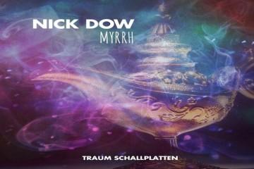 Myrrh EP - Nick Dow