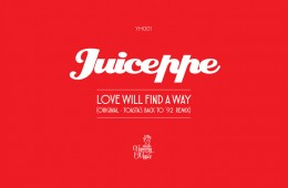 Love Will Find A Way - Juiceppe