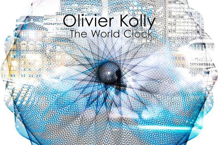 The World Clock EP - Olivier Kolly