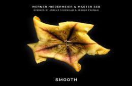 Smooth EP - Werner Niedermeier & Master Seb
