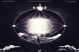 Through Darkness I See Light EP by Aarin Fraser