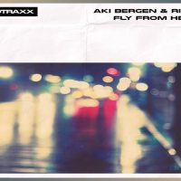 Fly from Here EP - Aki Bergen & Richter