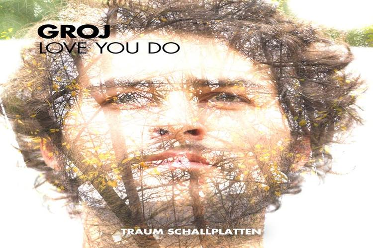 Love You Do EP - Groj
