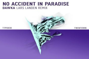 Dawka (Lars Landen Remix) - No Accident In Paradise