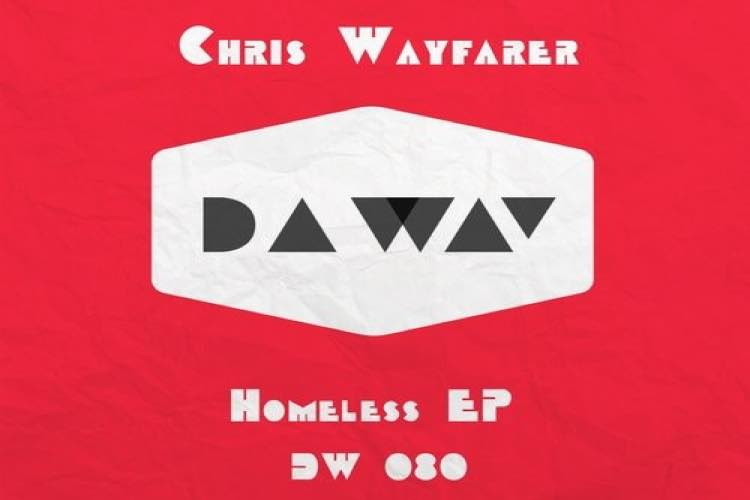Homeless EP - Chris Wayfarer