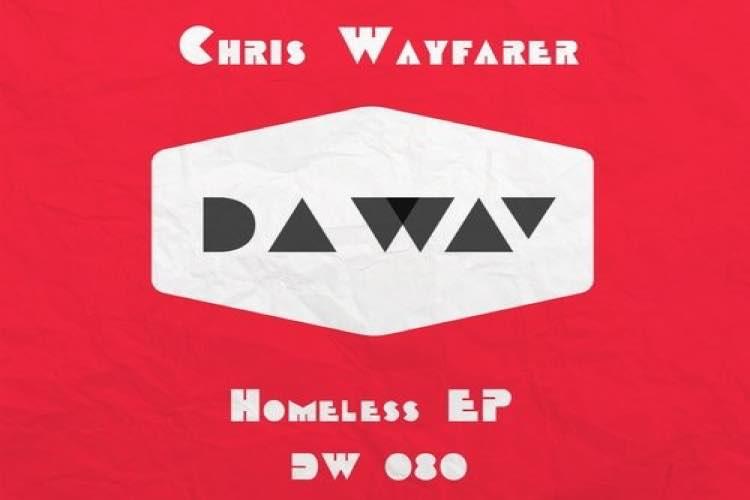 Homeless EP - Chris Wayfarer