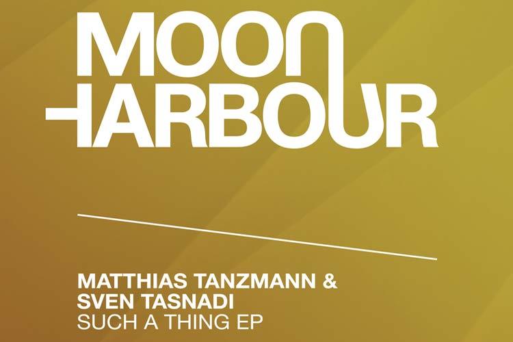 Such A Thing EP by Matthias Tanzmann & Sven Tasnadi
