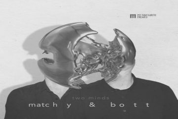 2 Minds EP by Matchy & Bott