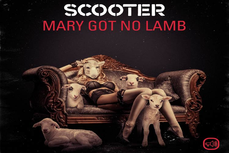 Mary Got No Lamb by Scooter