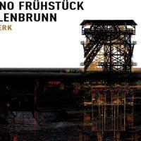 Bergwerk - Techno Frühstück & Erlenbrunn