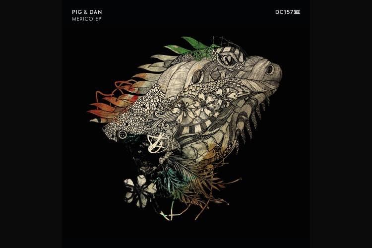 Mexico EP - Pig&Dan