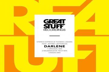 Darlene - Stereo Express & Thomas Lizzara Feat. Jeffrey Jefferson