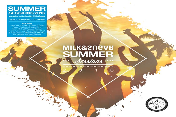 Milk & Sugar – Summer Sessions 2016