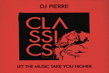 Let The Music Take You Higher - DJ Pierre