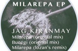 Milarepa EP - Jag Kiranmay