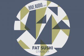 Citadel EP - Fat Sushi