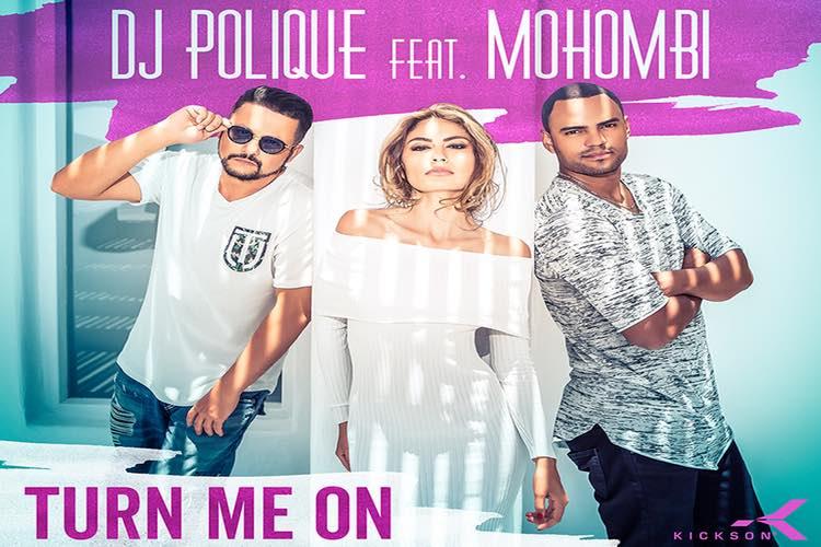 Turn me on von DJ Polique ft Mohombi