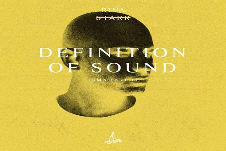 Definition of Sound (Remixes Part 1) by Riva Starr