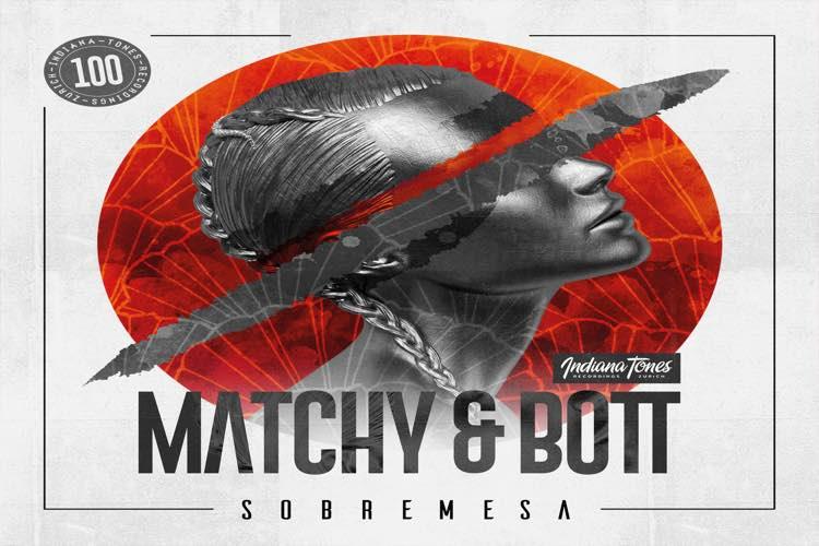 Sobremesa - Matchy & Bott