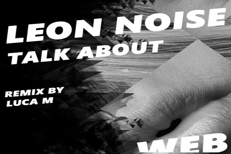 Talk About EP - Leon Noise