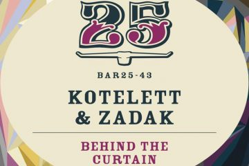 Behind The Curtain EP - Kotelett & Zadak