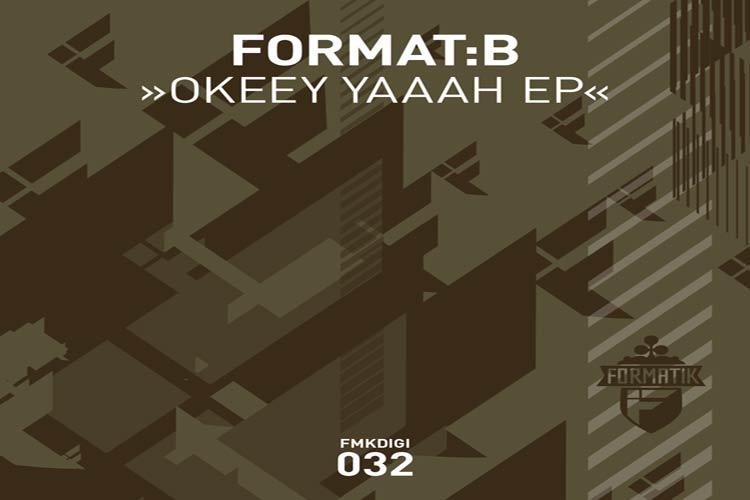 Format:B – Okeey Yaaah EP