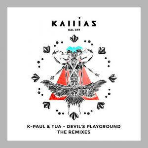 Devils Playground Remixes - K-Paul & Tua