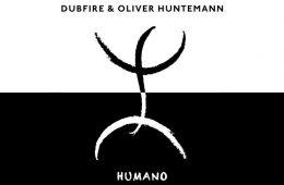 Humano EP - Dubfire & Oliver Huntemann