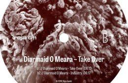 Take Over EP - Diarmaid O Meara