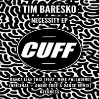 Tim Baresko - Necessity EP