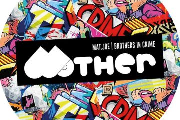 Brothers In Crime EP - Mat.Joe