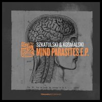 Mind Parasites EP - Szkatulski & Kosmalski