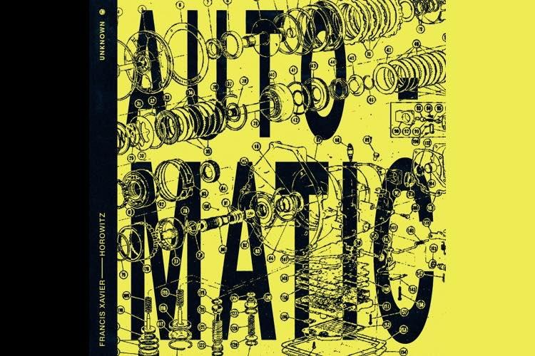 Auto-matic EP - Francis Xavier & Horowitz