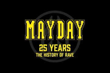 MAYDAY 2016 - 25 Years / The History Of Rave