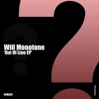 Out Of Line EP - Will Monotone