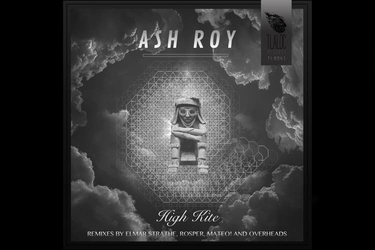 High Kite EP - Ash Roy