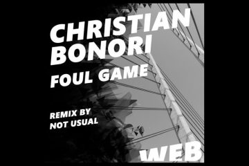 Foul Game EP - Christian Bonori