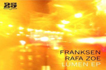 Lumen EP - Franksen & Rafa Zoe