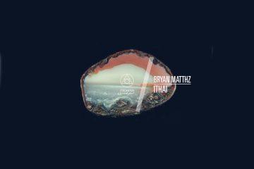 Ithai EP - Bryan Matthz