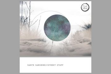 Street Stuff EP - Sante Sansone