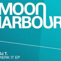 Werk It EP - DJ T.