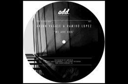 We Are Odd EP - Arjun Vagale & Ramiro Lopez