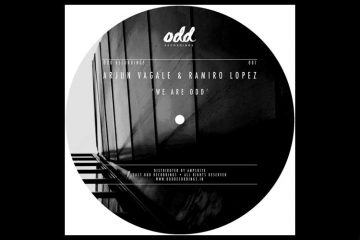 We Are Odd EP - Arjun Vagale & Ramiro Lopez