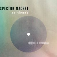 No Chance - Inspector Macbet